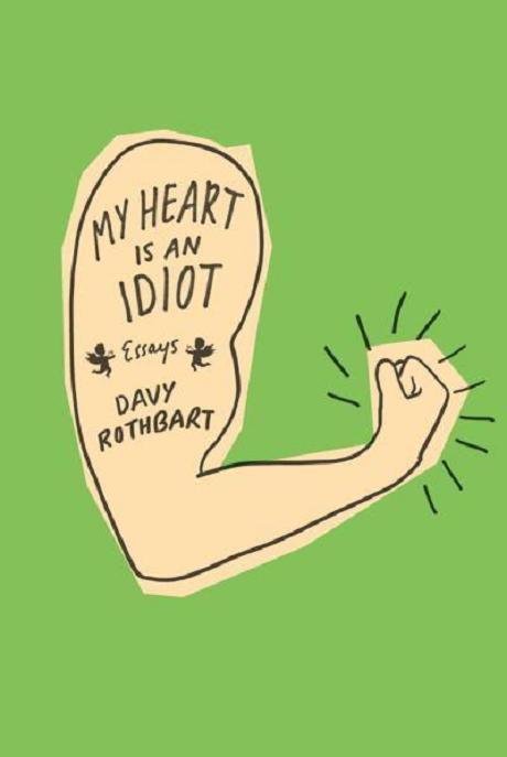 my-heart-is-an-idiot-essays.jpg