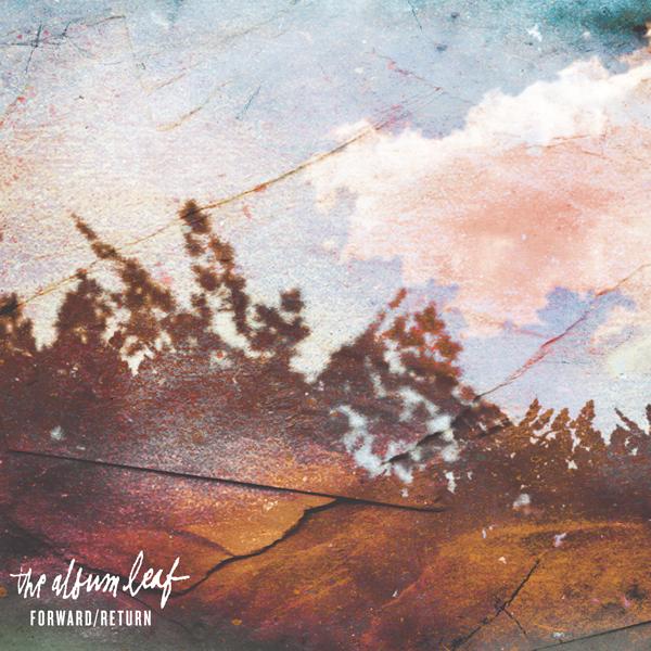 The_Album_Leaf_Forward-Return_Cover_600x600_px.jpg