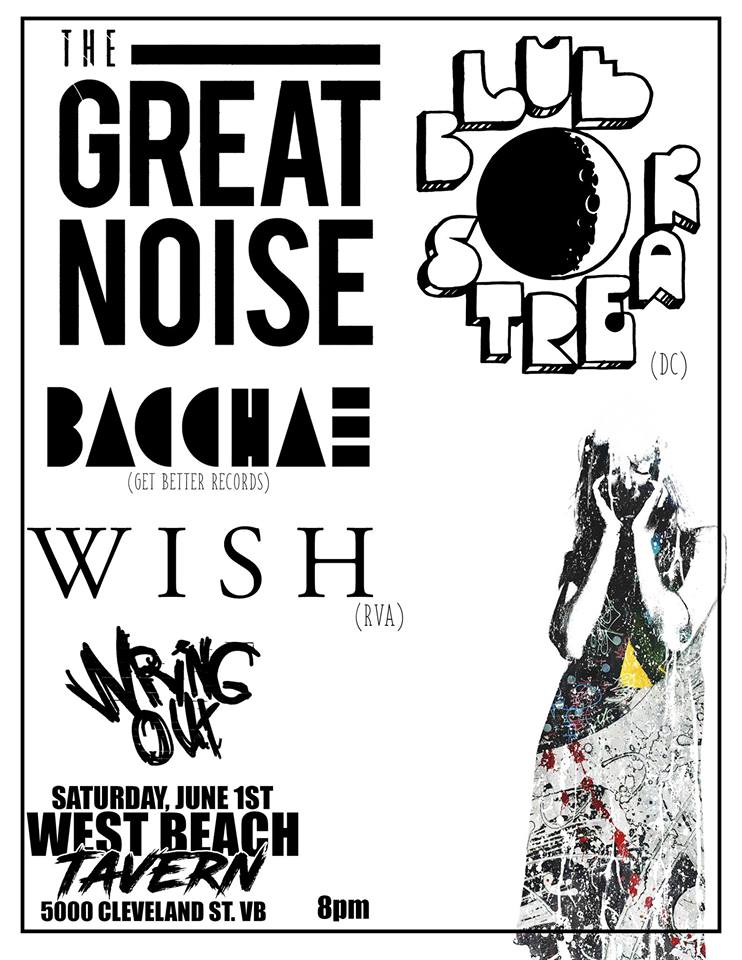 61012d17 Blue Streak, The Great Noise, Bacchae, W I S H, Wring Out @ West Beach  Tavern – $10 (order tickets HERE) Hardcore isn't just a sound, it's a  culture.